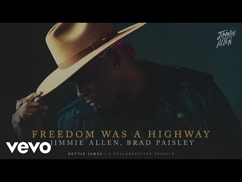 Jimmie-Allen-Brad-Paisley-Freedom-Was-A-Highway-Official-Audio