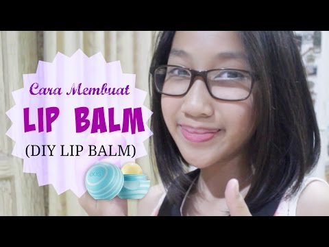 Tutorial Membuat Lip Balm (DIY Lip Balm) - Bahasa Indonesia