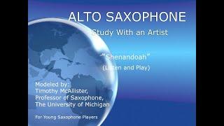 Alto Saxophone  Solo Shenandoah  Model with Accompaniment