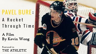 Pavel Bure: A Rocket Through Time - A Film By Kevin Wong (feat. 300+ goals and other plays)