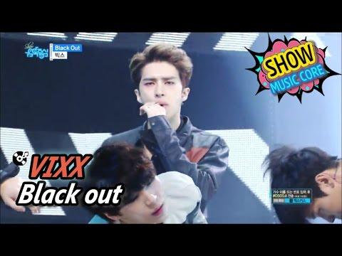 Comeback stage vixx black out 빅스 블랙 아웃 show music core 20170520
