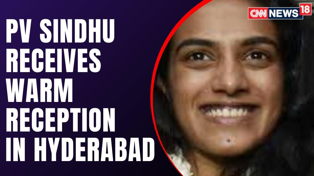 PV Sindhu Arrives At Hyderabad Airport, After Scripting History At Tokyo 2020 | CNN News18