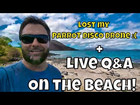 Live Q&A! PARROT DISCO 25 Mile Automated Flight From Maui to Kahoolawe - I lost it! 😅