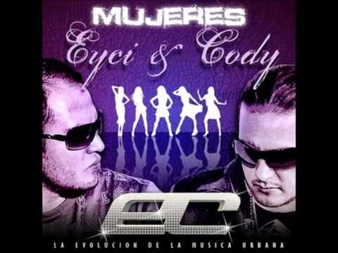Mujeres - Eicy And Cody