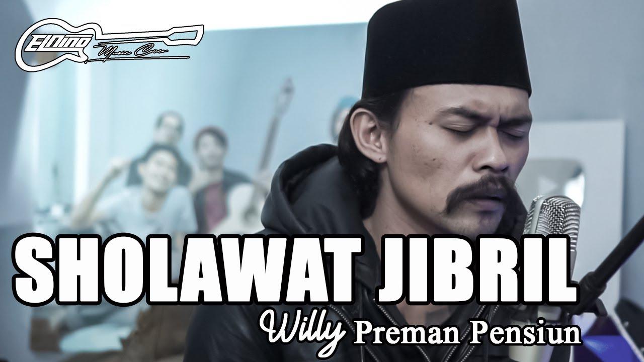 SHOLAWAT JIBRIL -  Elnino ft Willy Preman Pensiun/Bikeboyz