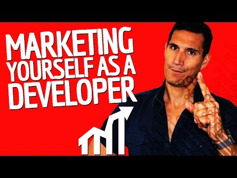 How Should You Market Yourself As A Developer?