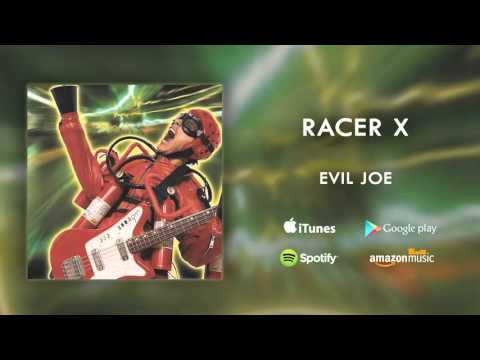 Racer X - Evil Joe (Official Audio)