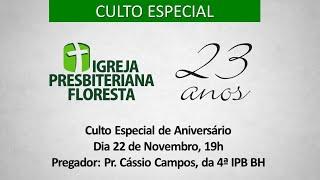 Culto especial - com Pr. Cássio Campos, da 4º IPB BH | Culto 22/11/2020