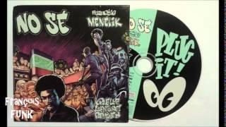 No Sé Featuring Ménélik - Quelle Aventure (1995)