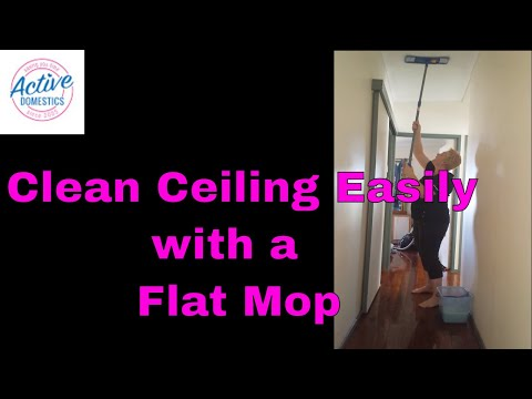 How to clean a ceiling using a flat mop.