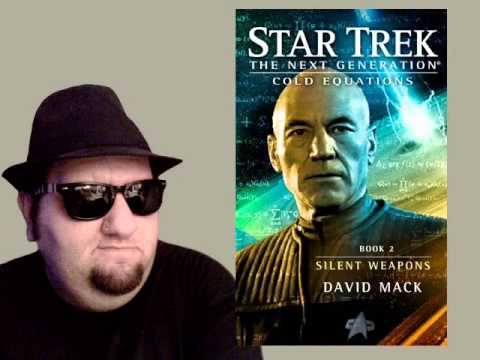 Star Trek: TNG - Cold Equations, Book 2: Silent Weapons - Review