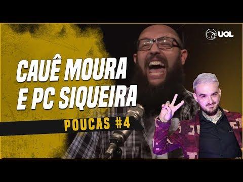 CAUÊ MOURA + PC SIQUEIRA  POUCAS 4  ESSE PROMETE