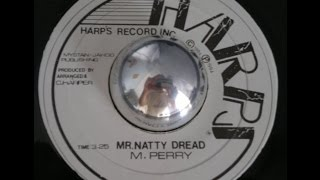 M. Perry - Mr. Natty Dread + Version - 7 inch - 1984