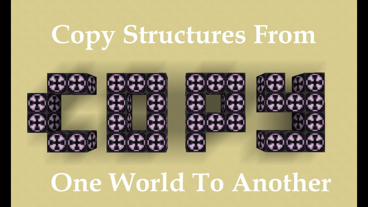 Minecraft 1 10 How To Copy Structures From One World To Another