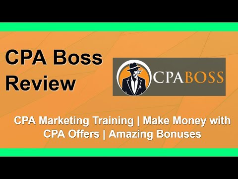 CPA Boss Review | Make Money with CPA Offers | Bonus Bundle thumbnail