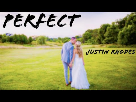 Perfect - Ed Sheeran Justin Rhodes Cover