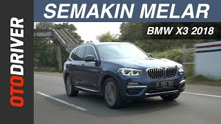 BMW X3 2018 Review Indonesia | OtoDriver | Supported by GIIAS 2018