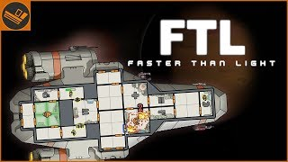 COMMANDING A SPACESHIP | FTL: Faster Than Light