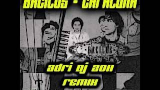 Bacilos - Caraluna (Adri dj 2011 Remix) [adri-dj.blogspot.com]