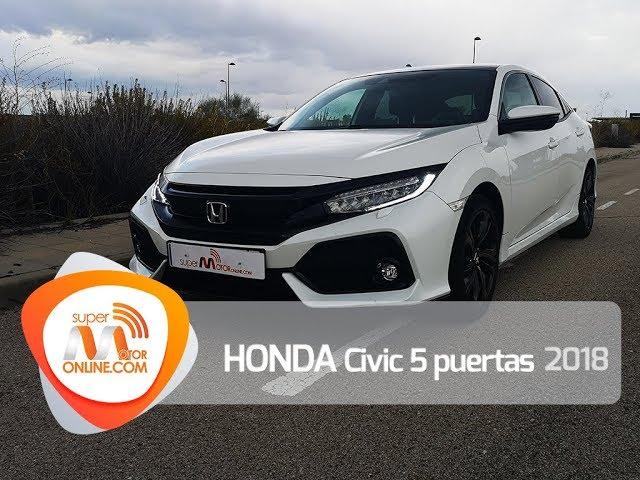 Honda Civic 5p 2018 / Al volante / Prueba dinámica / Review / Supermotoronline.com