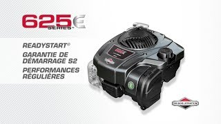 Le moteur BRIGGS & STRATTON 625E séries