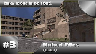 Duke It Out In DC 100% Walkthrough: Nuked Files (E3L3) [All Secrets]