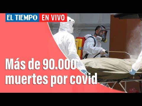 Coronavirus en Colombia: Se superan los 90.000 fallecidos