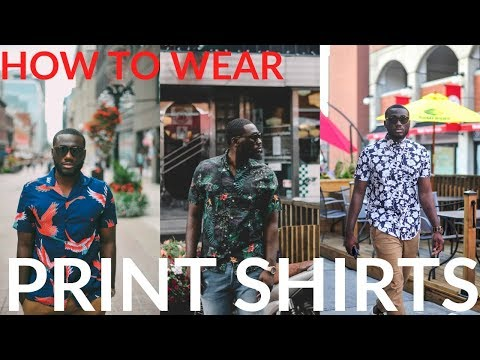 How To Wear A Print Shirt   Hawaiian Shirts