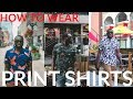 How To Wear A Print Shirt | Hawaiian Shirts