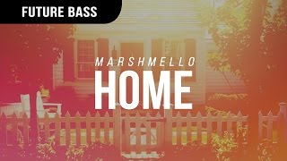 Marshmello​ - HoMe
