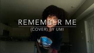 Remember Me (cover) By UMI