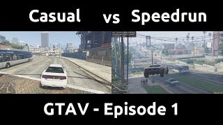 Casual VS Speedrun in GTAV #1 - The Beginning of the Timesave