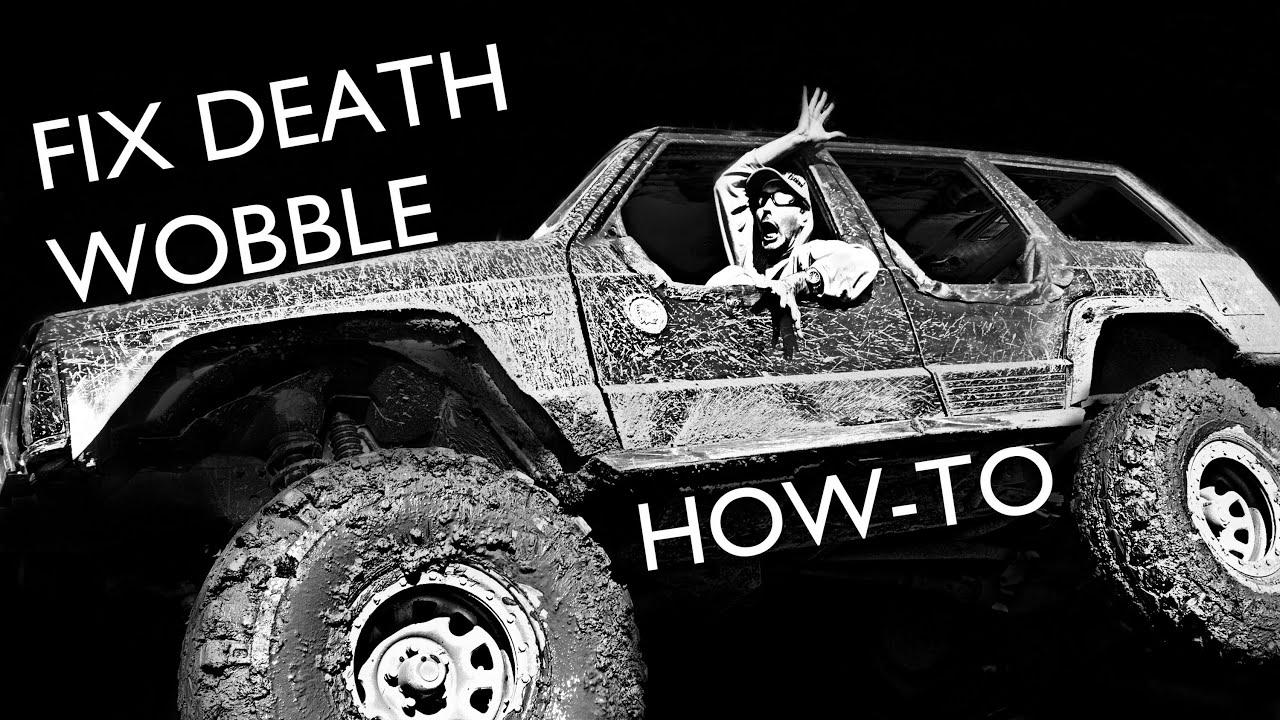 Exceptional How To Fix Death Wobble