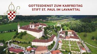 Gottesdienst zum Karfreitag - Stift St. Paul im Lavanttal
