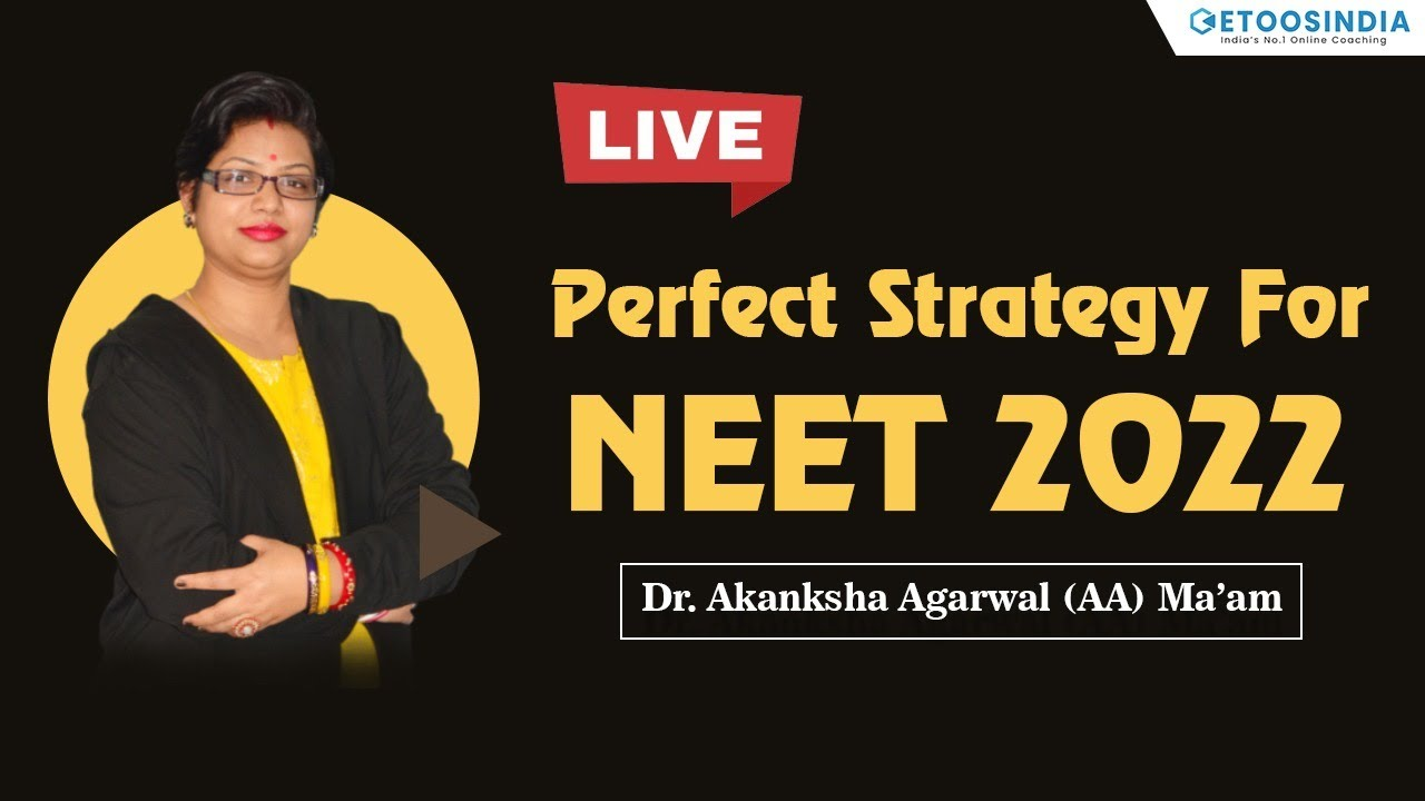 Perfect Strategy for NEET 2022 Dropper Course with Dr. Akanksha Agarwal Ma'am | ETOOSINDIA
