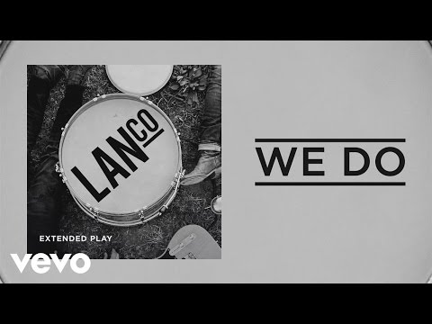 LANCO - We Do (Audio)