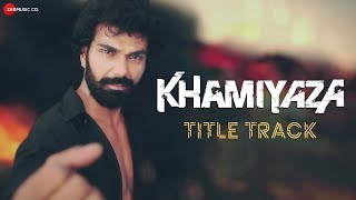 Khamiyaza Title Track by Shaan Mp3 Song Download