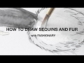 How to Draw Sequins and Fur with Fashionary | Fast Sketching