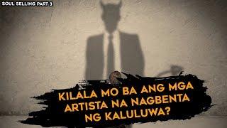 """Mga kwento ng pagbebenta ng kaluluwa """"Alleged"""""""