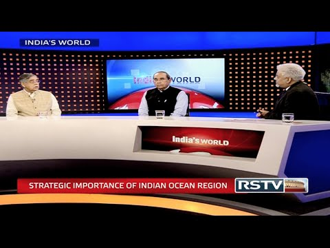 India's World - Strategic importance of Indian Ocean region