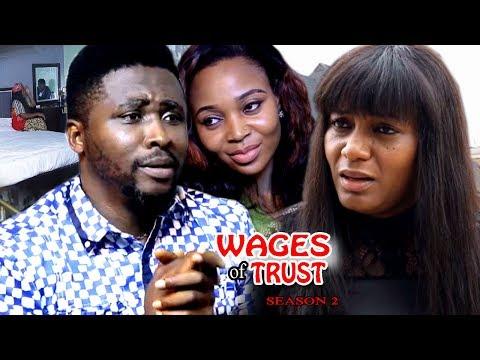 Wages Of Trust Season 2 - 2017 Latest Nigerian Nollywood Movie