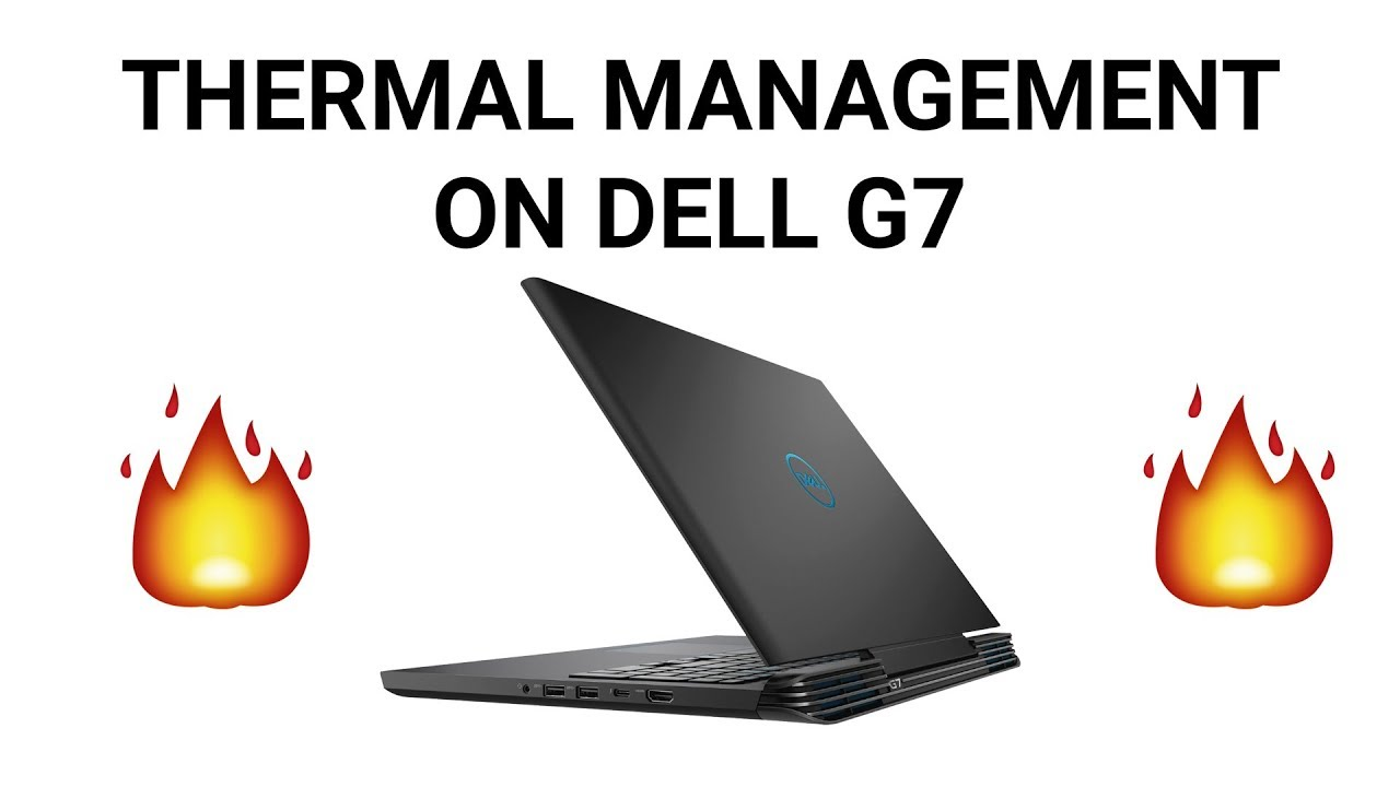 How Dell Thermal Management Works (feat  Dell G7)