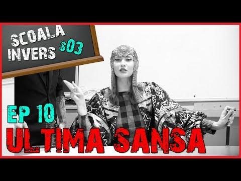 SCOALA INVERS (S03 /EP10 - ULTIMA SANSA) (guest:Iulia Albu & Emil Rengle)