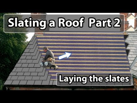 How To Lay A Slate Roof Part 2 How To Put Slates On A