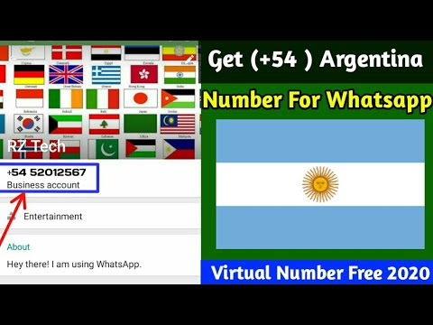 How To Get (+54) Argentina Number Free For Whatsapp | All Contry Free Virtual Number 2020 | Rz Tech
