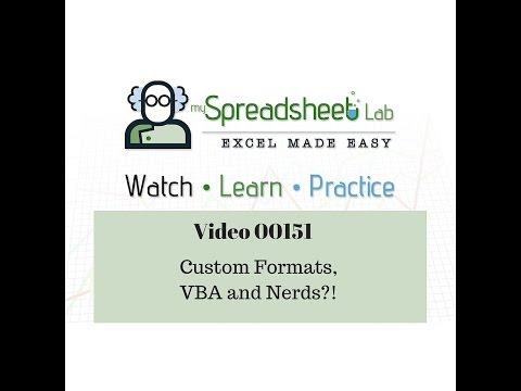 00151 Custom Formats, VBA and Nerds!