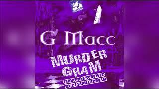 G-Macc - Cycosis (Chopped & Screwed) by DJ Vanilladream