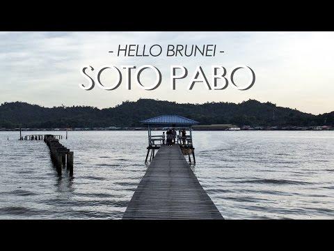 Hello Brunei | Soto Pabo