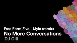 Free Form Five - No More Conversations (Mylo Remix)