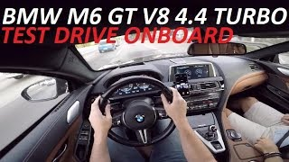 BMW M6 GRAN COUPE V8 4.4 TURBO | TEST DRIVE ONBOARD POV GOPRO